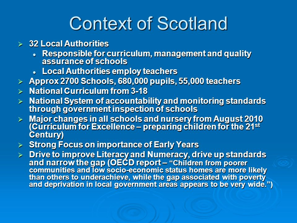 Context of Scotland 32 Local Authorities