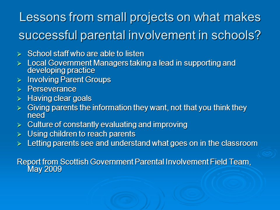 Lessons from small projects on what makes successful parental involvement in schools