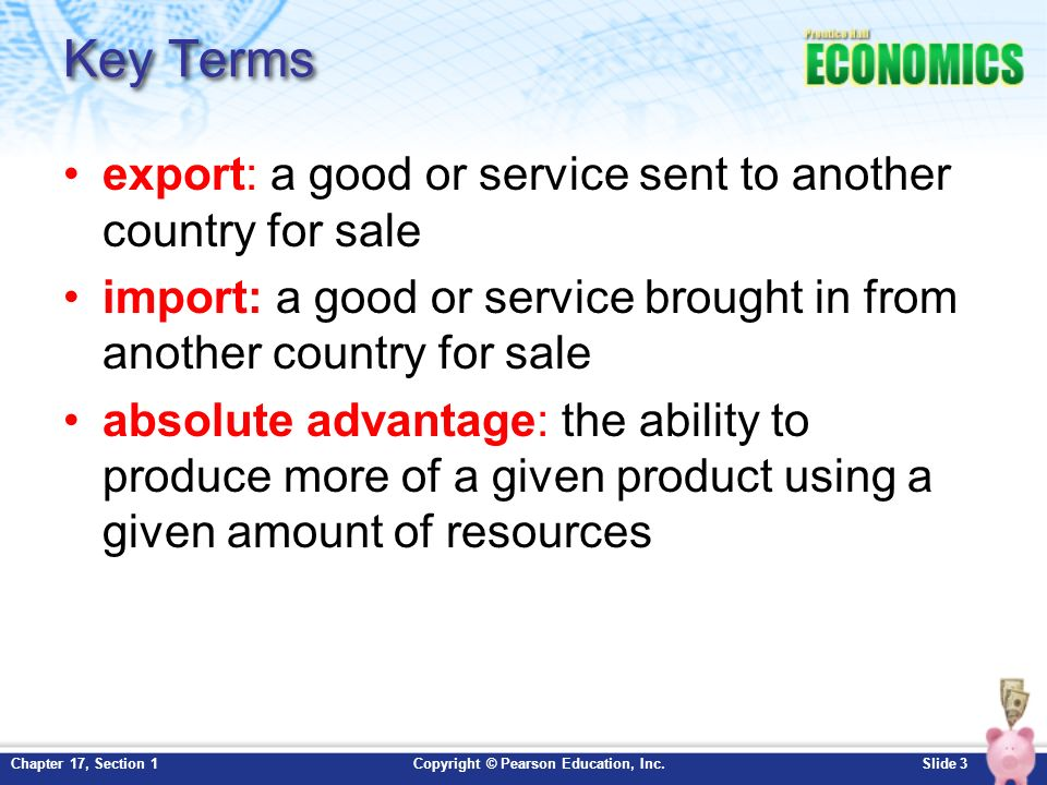 Chapter 17: International Trade Section 1 - ppt download