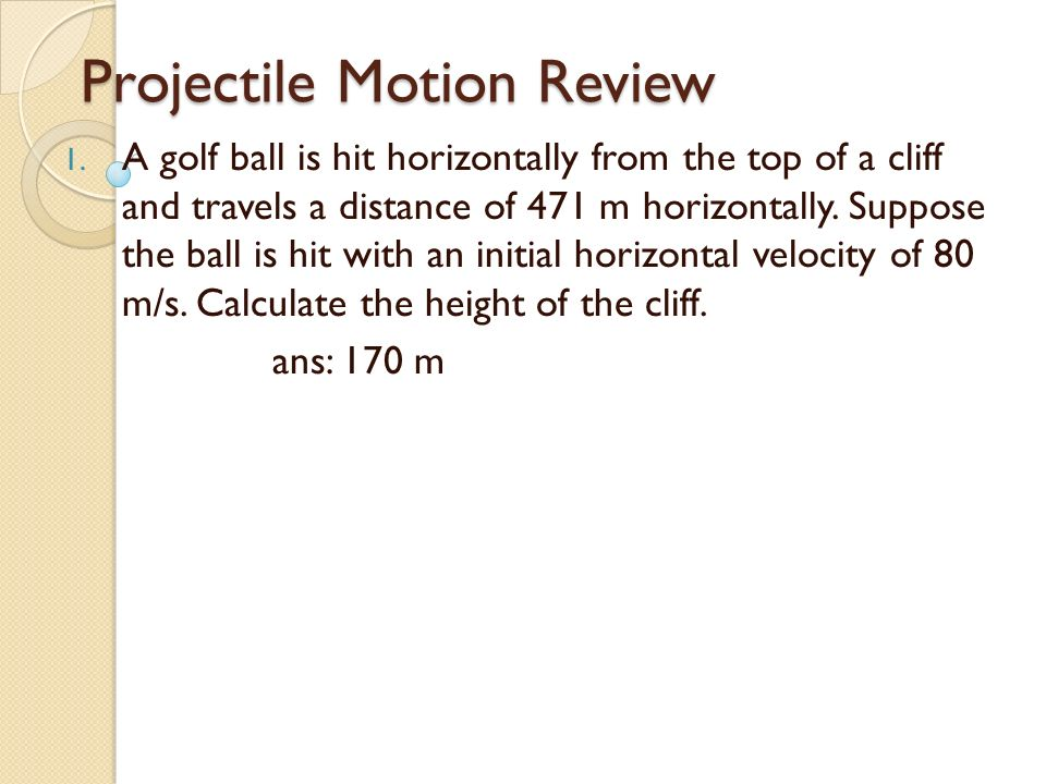 Projectile Motion Review