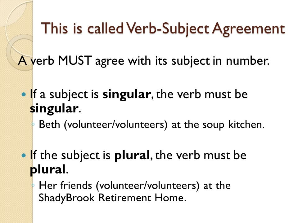 Verb Subject Agreement Ppt Video Online Download