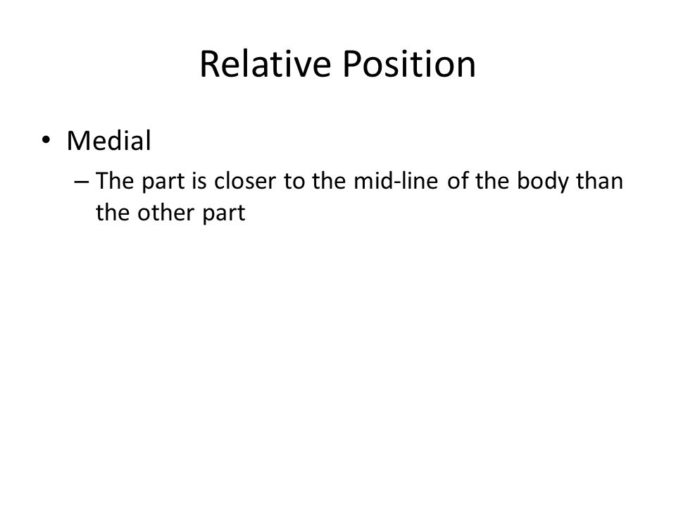 Relative Position Medial