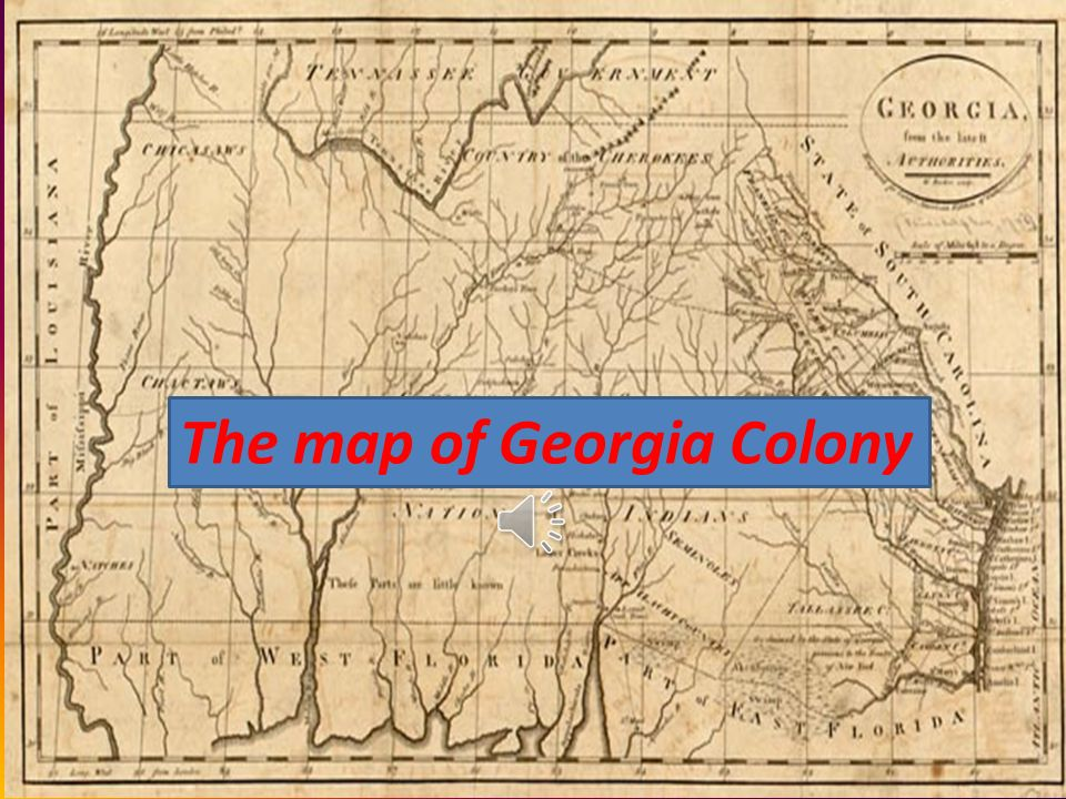 The map of Georgia Colony