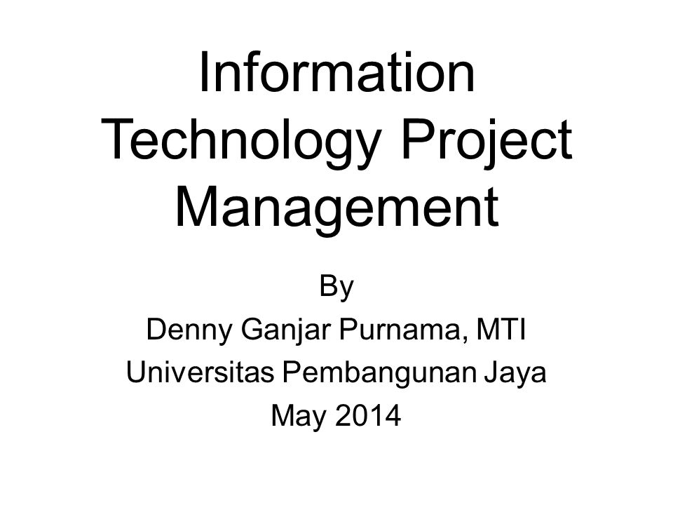 Information technology project management ppt download information technology project management ccuart Image collections