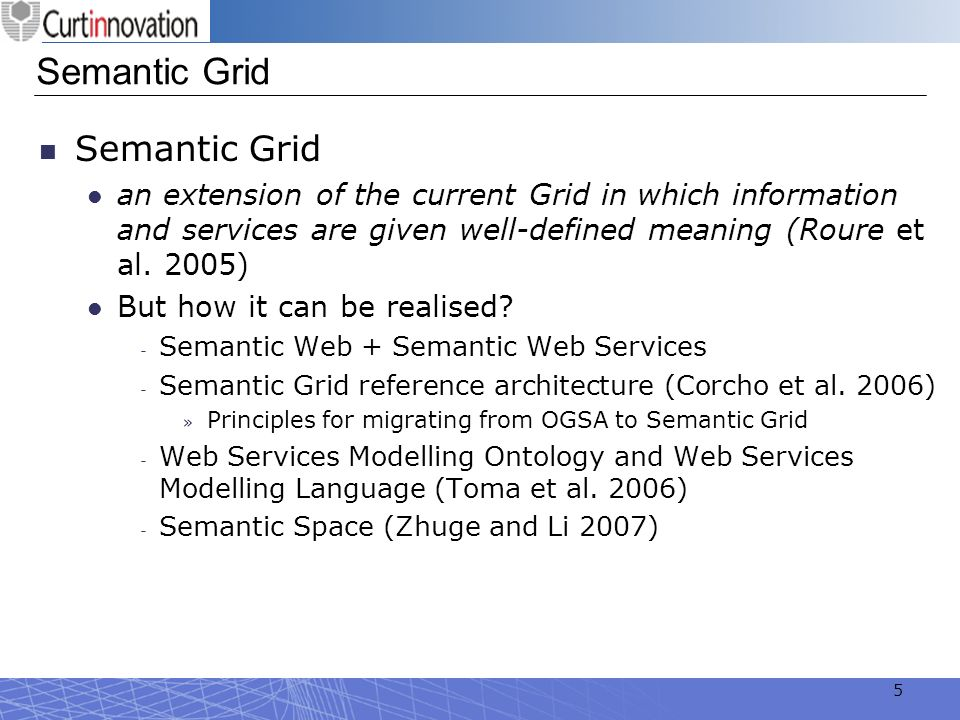 Semantic Grid Semantic Grid