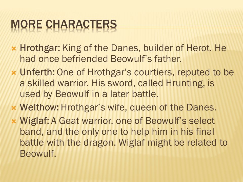 heroism in beowulf and the wife While romantic heroes are full of the admirable attributes of bravery, loyalty, humility, courage, honesty, and virtue, epic heroes exist, perhaps, on a grander scale: brave and noble characters.