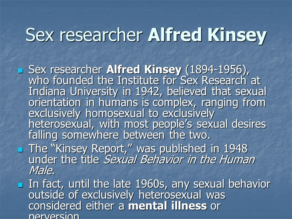 Sex researcher Alfred Kinsey