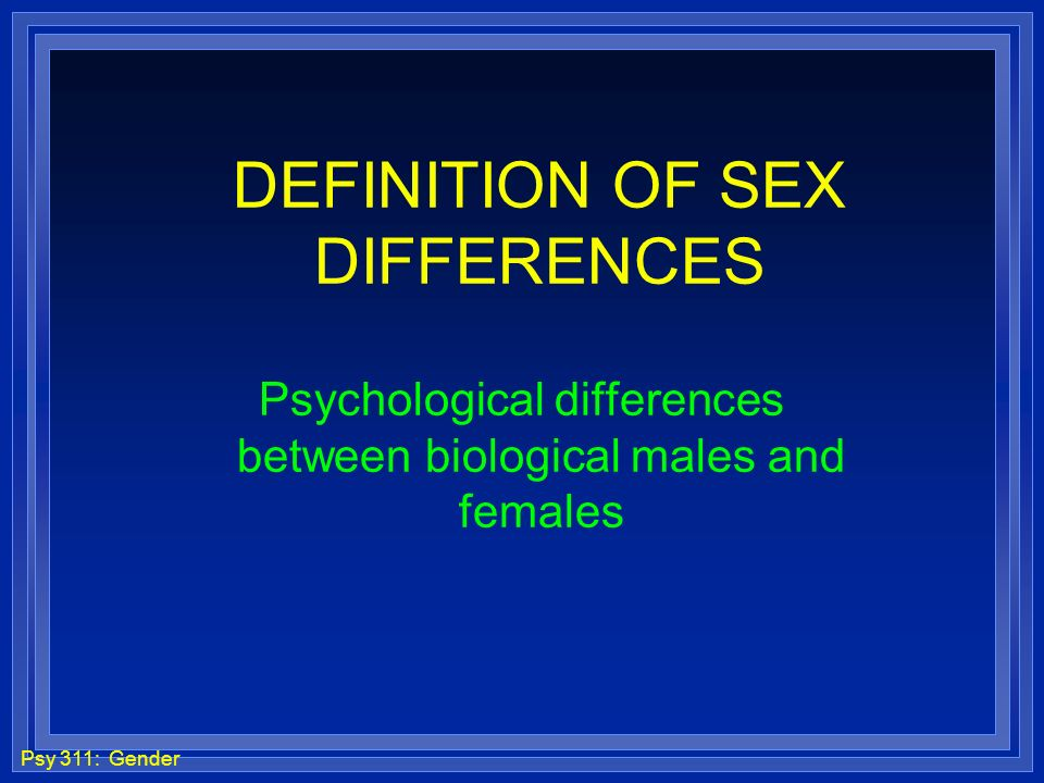DEFINITION OF SEX DIFFERENCES
