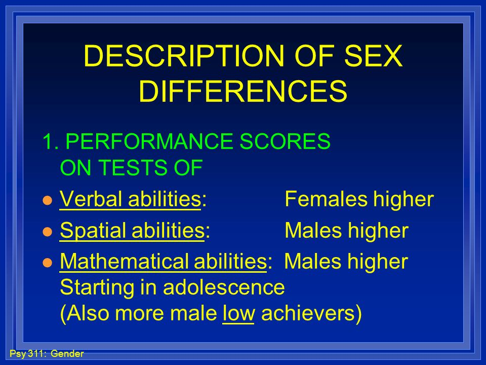 DESCRIPTION OF SEX DIFFERENCES