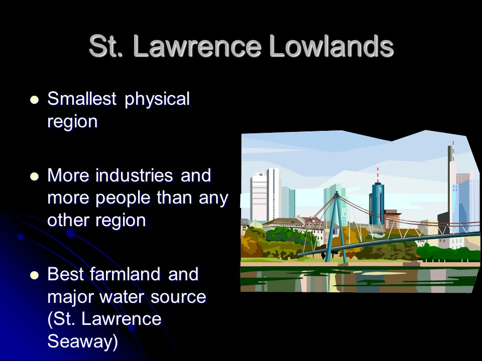 St. Lawrence Lowlands Smallest physical region