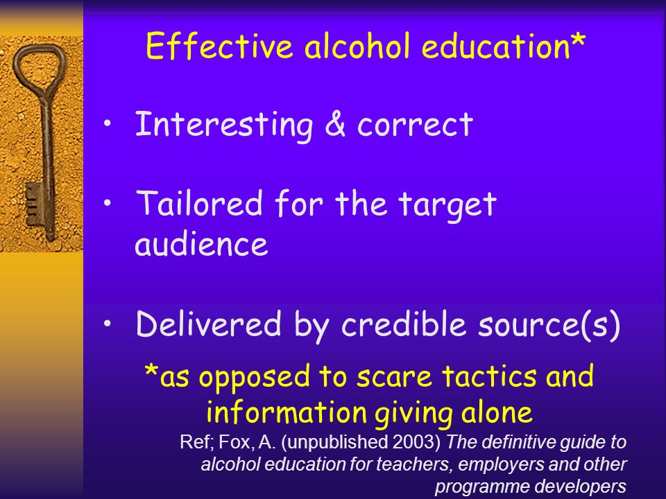Effective alcohol education*