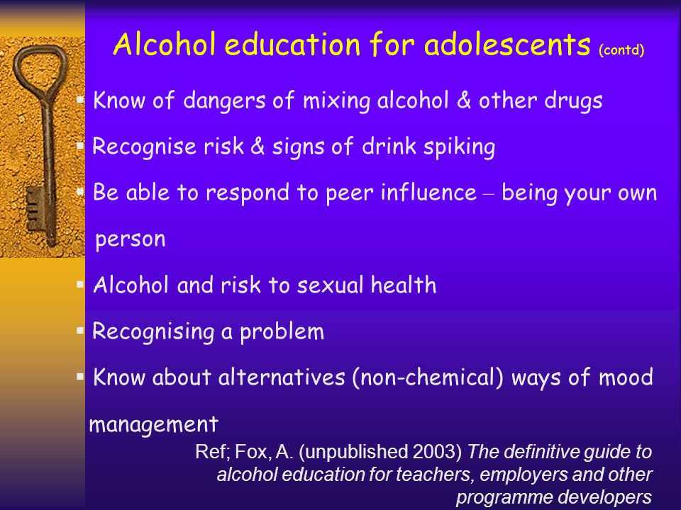 Alcohol education for adolescents (contd)