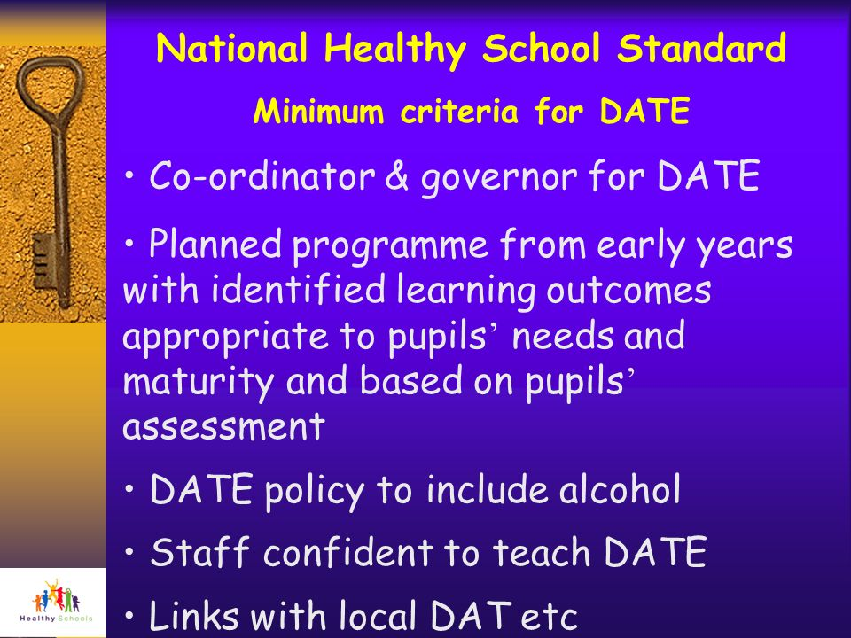 National Healthy School Standard Minimum criteria for DATE