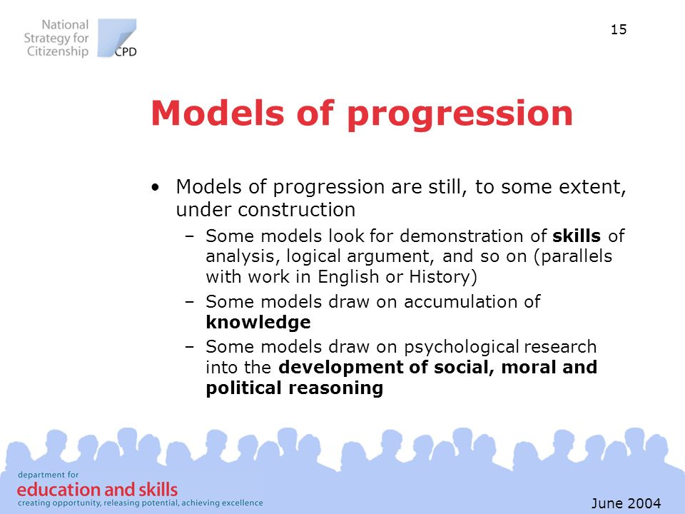 Models of progression Models of progression are still, to some extent, under construction.
