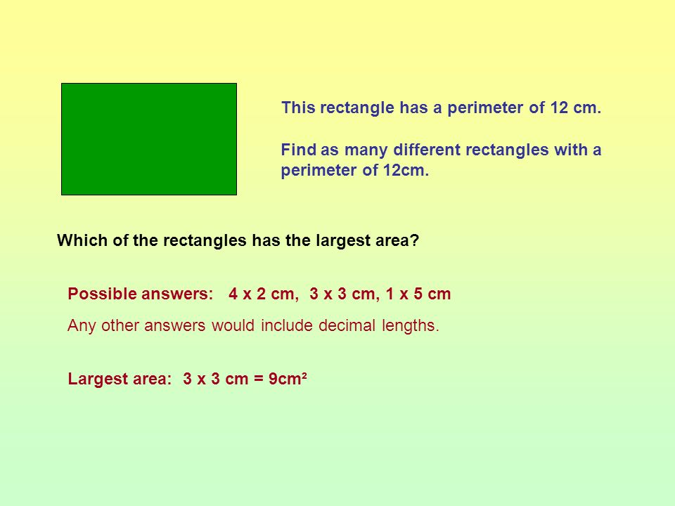 This rectangle has a perimeter of 12 cm.