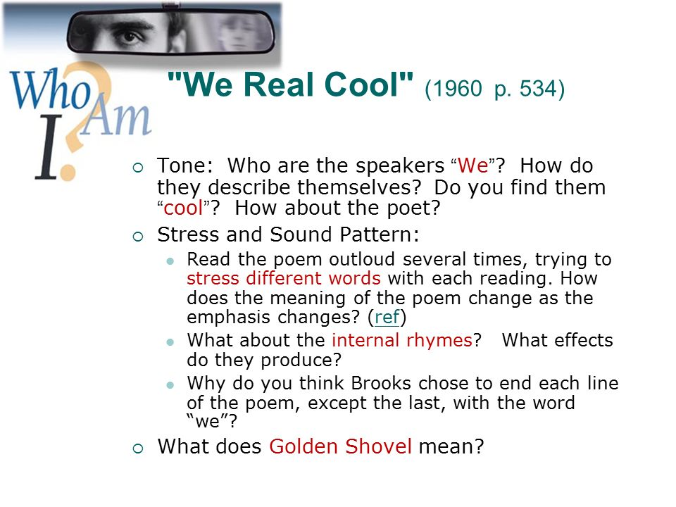 we real cool meaning