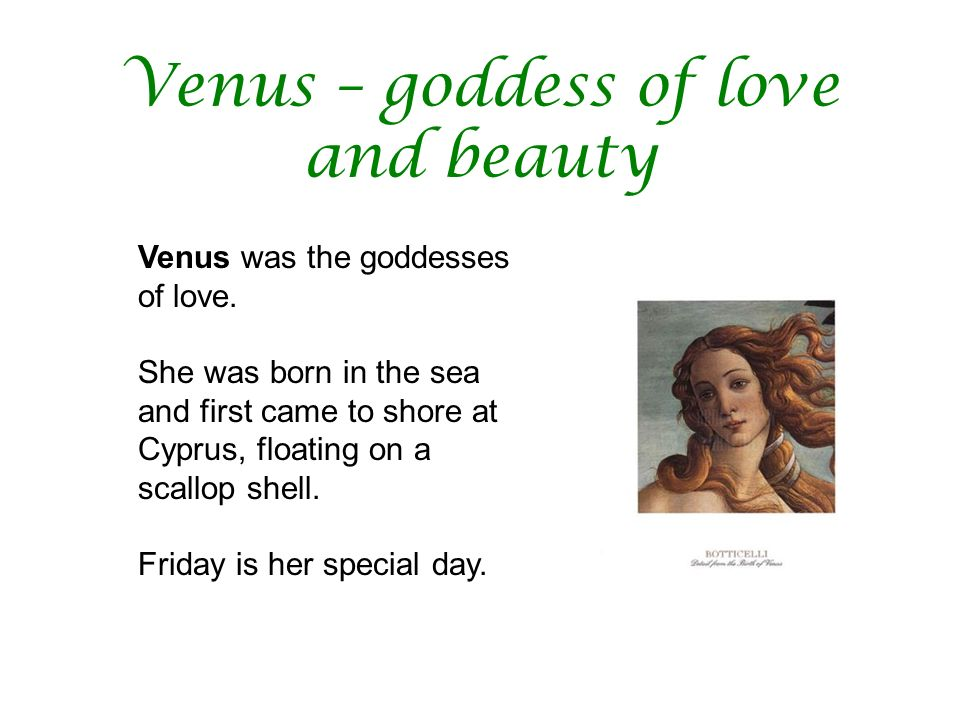Venus – goddess of love and beauty