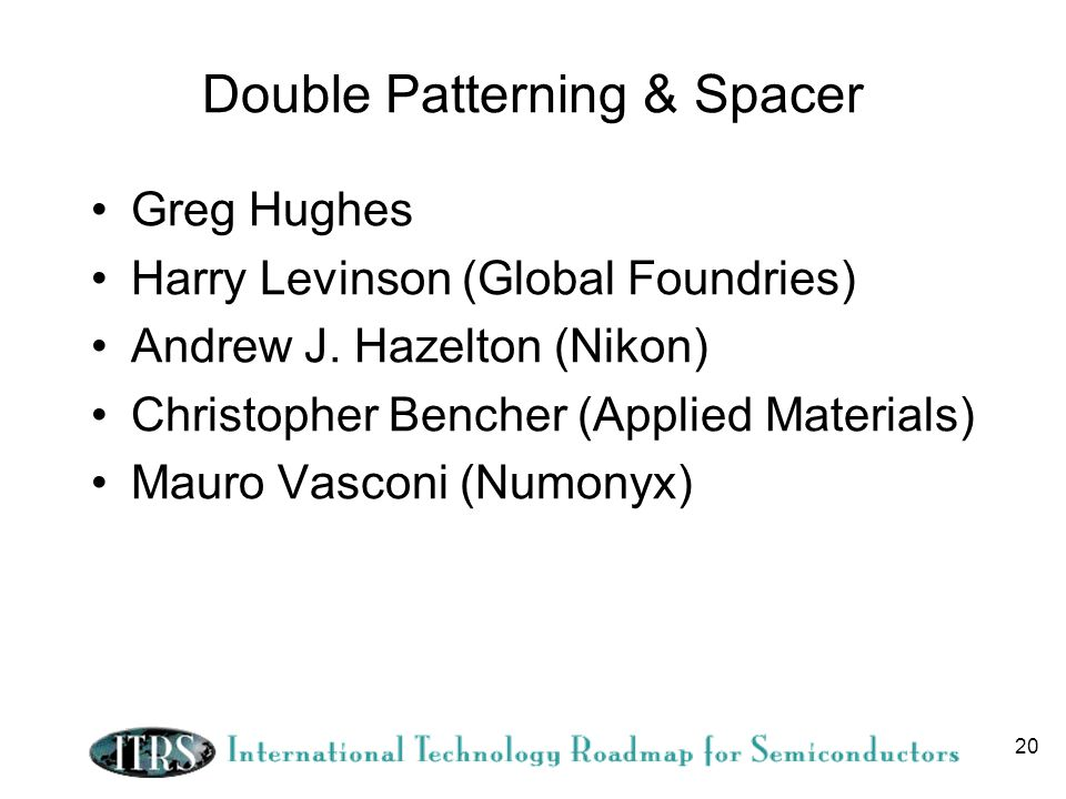Double Patterning & Spacer