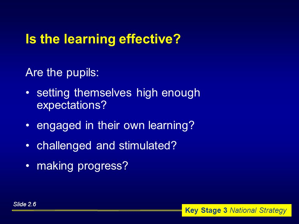 Is the learning effective