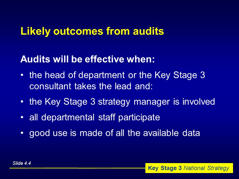 Likely outcomes from audits