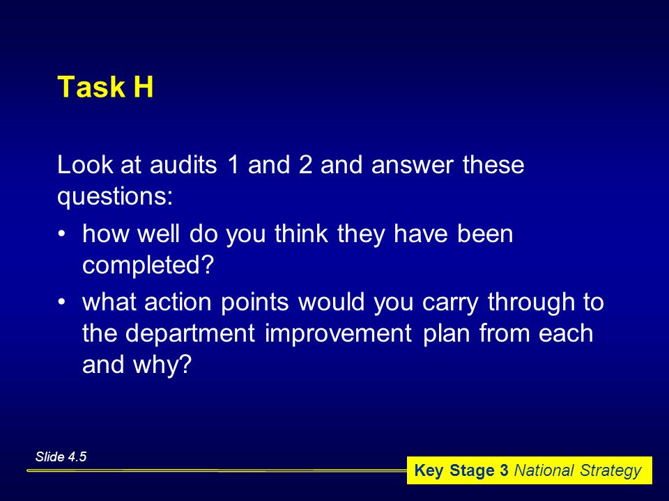 Task H Look at audits 1 and 2 and answer these questions: