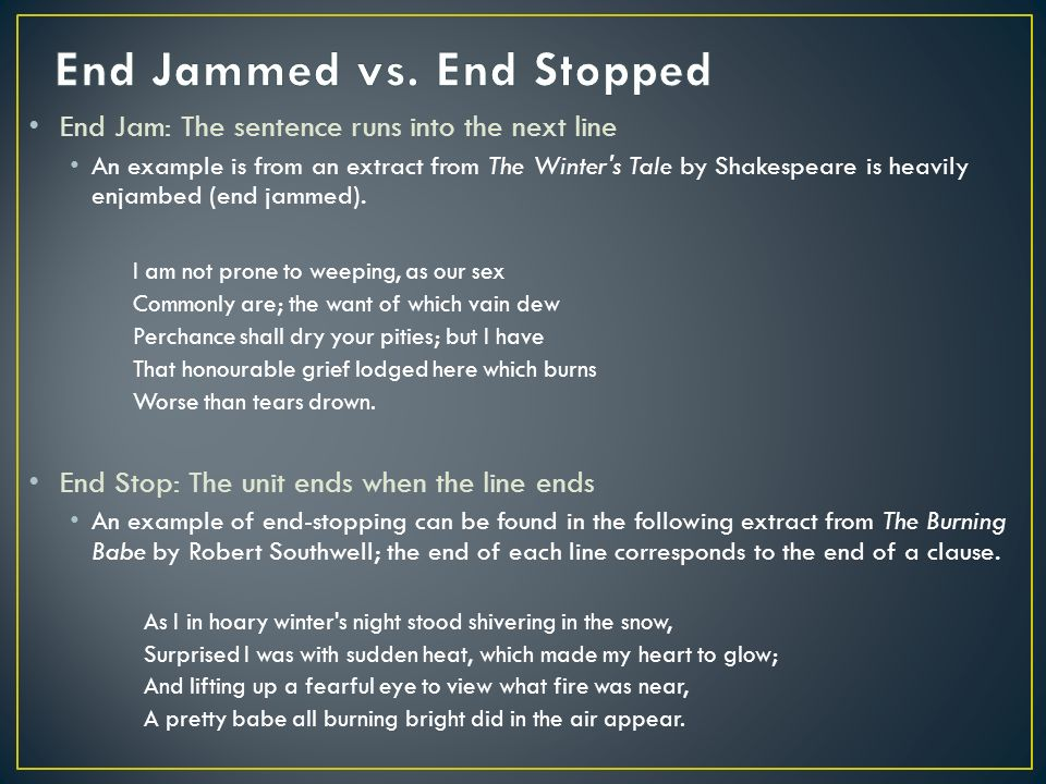 poetic devices end-jammed  end-stopped lines