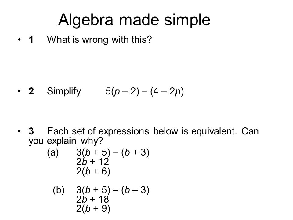 Algebra made simple 1 What is wrong with this