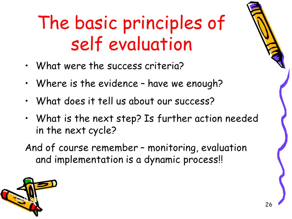 The basic principles of self evaluation