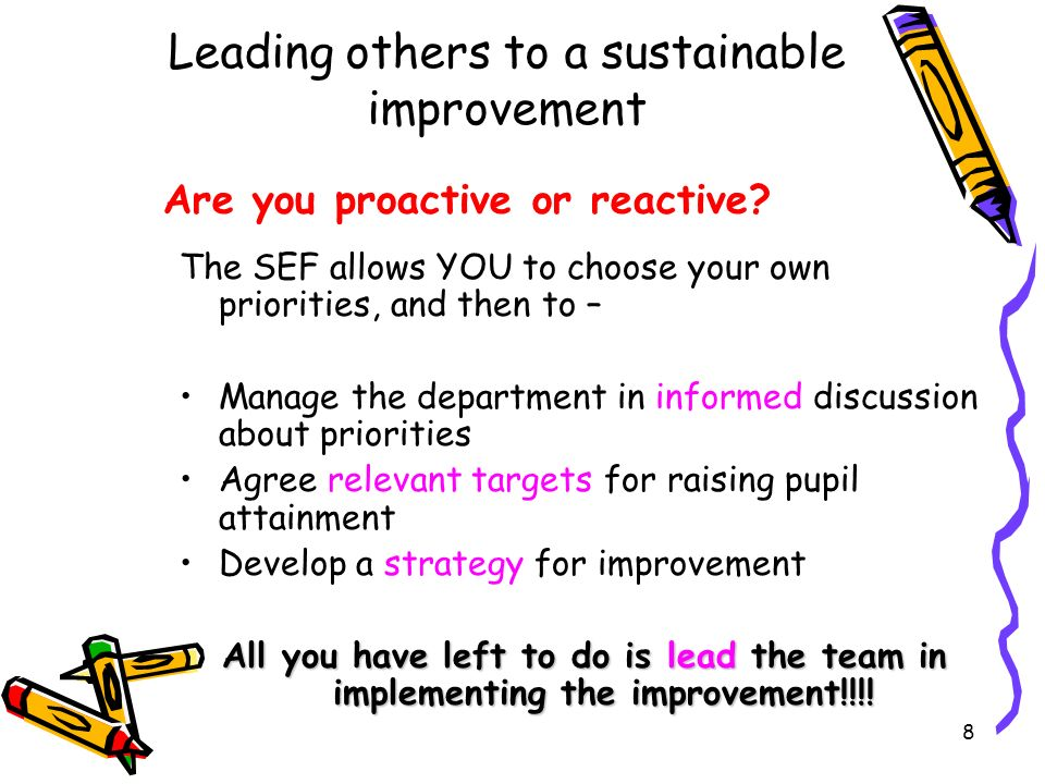 Leading others to a sustainable improvement