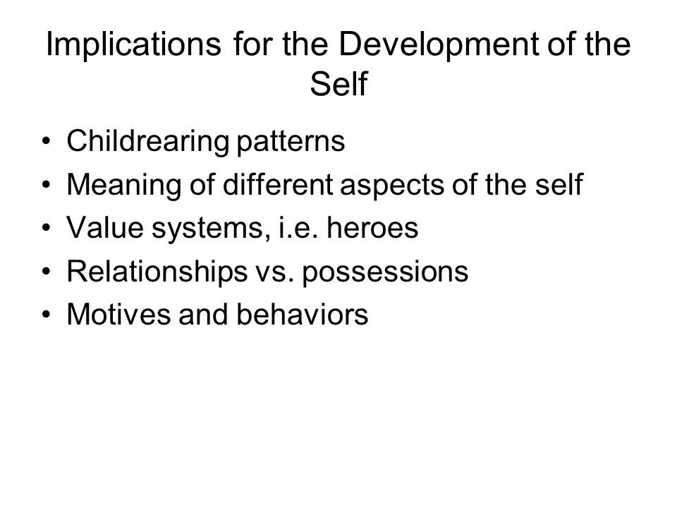 Implications for the Development of the Self