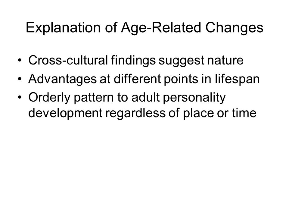 Explanation of Age-Related Changes