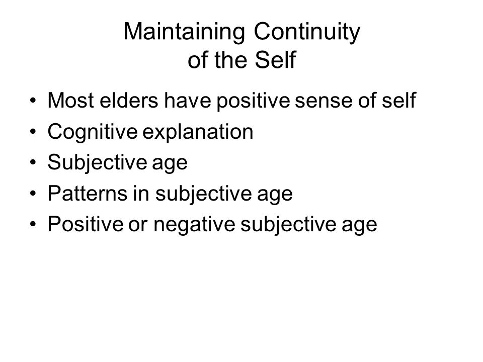 Maintaining Continuity of the Self