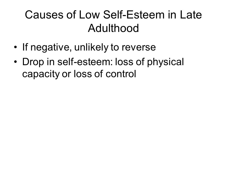Causes of Low Self-Esteem in Late Adulthood