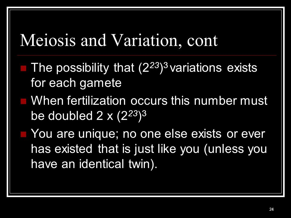 Meiosis and Variation, cont