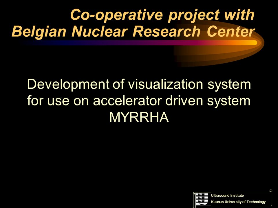 Co-operative project with Belgian Nuclear Research Center