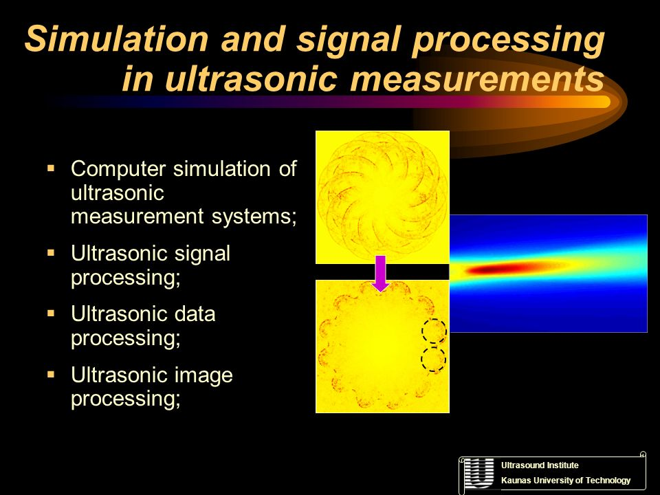 Simulation and signal processing in ultrasonic measurements