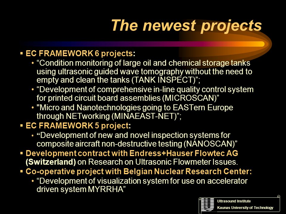 The newest projects EC FRAMEWORK 6 projects: