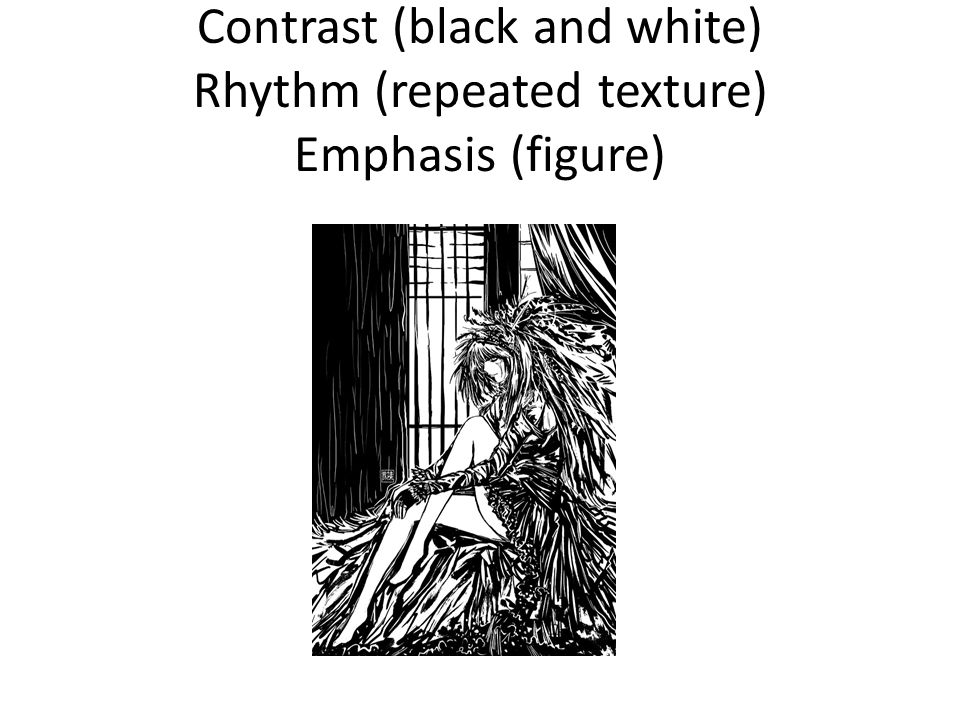 Contrast (black and white) Rhythm (repeated texture) Emphasis (figure)
