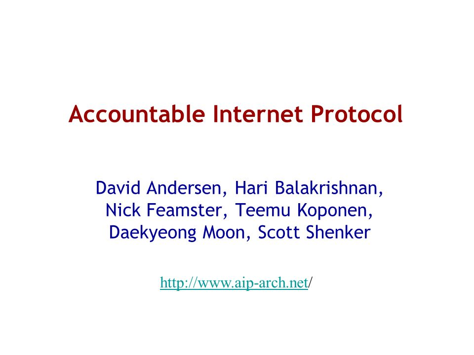 Accountable Internet Protocol