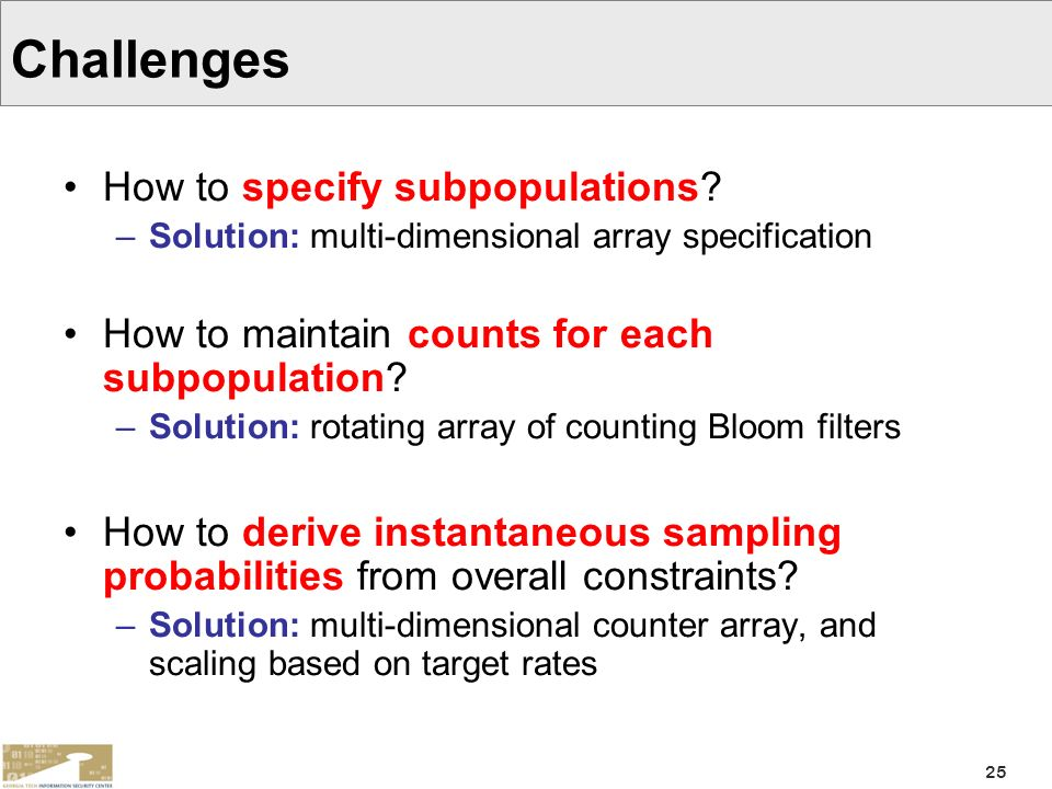 Challenges How to specify subpopulations