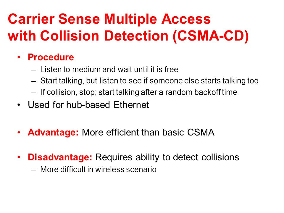 Carrier Sense Multiple Access with Collision Detection (CSMA-CD)