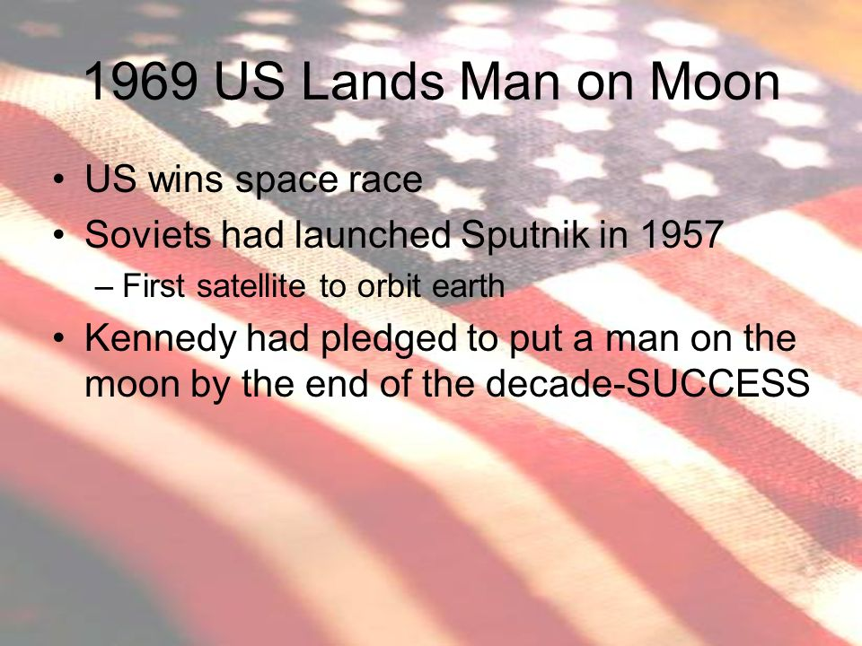 1969 US Lands Man on Moon US wins space race