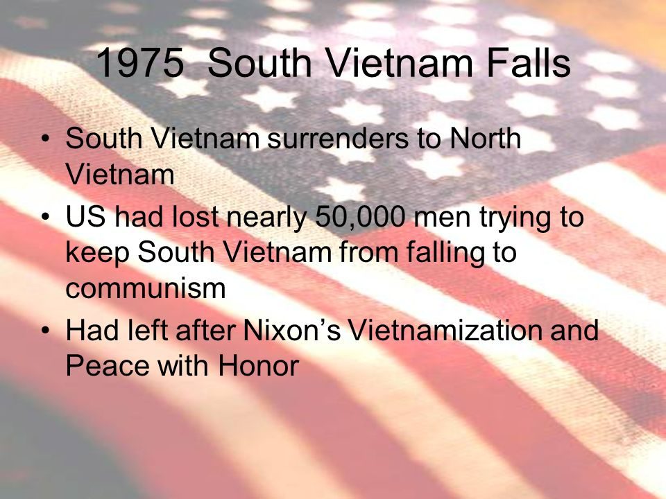 1975 South Vietnam Falls South Vietnam surrenders to North Vietnam