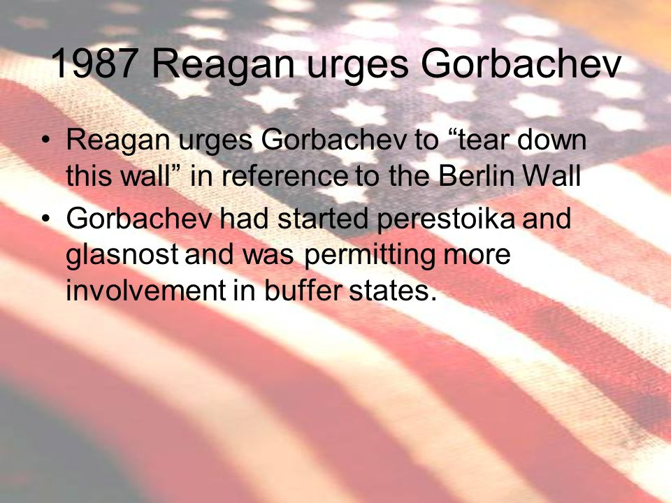 1987 Reagan urges Gorbachev