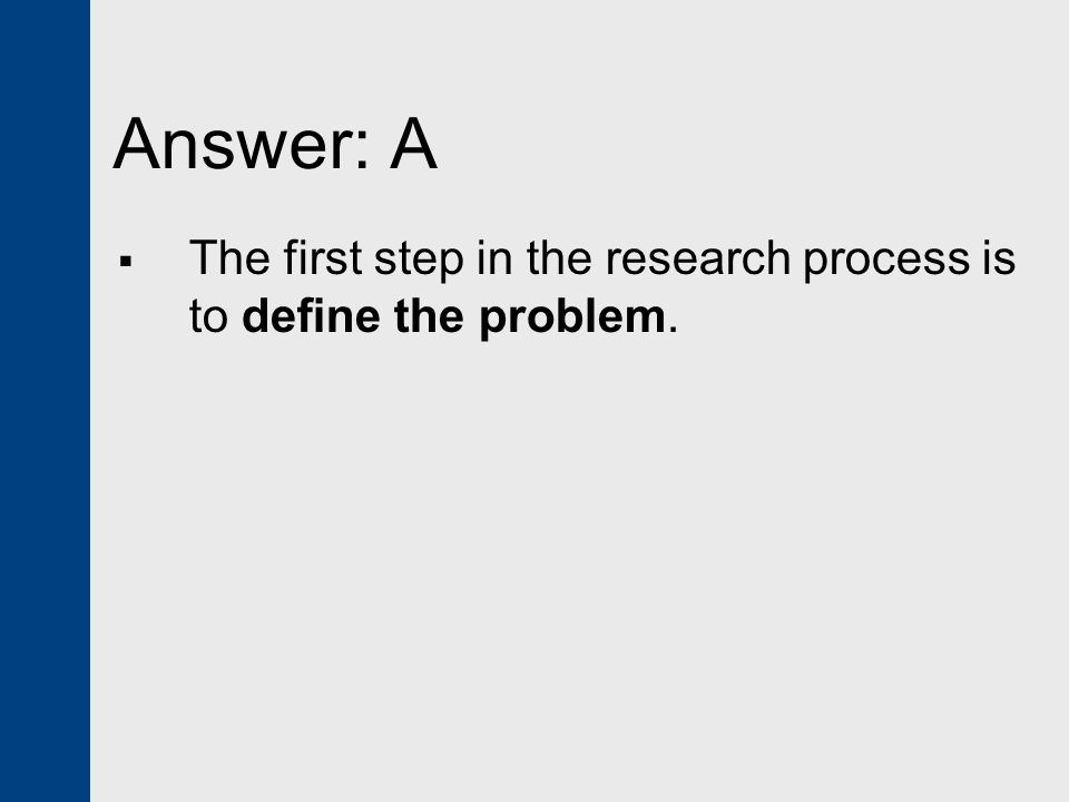 the first step in the research process is to