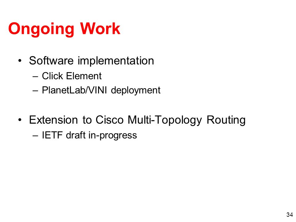 Ongoing Work Software implementation