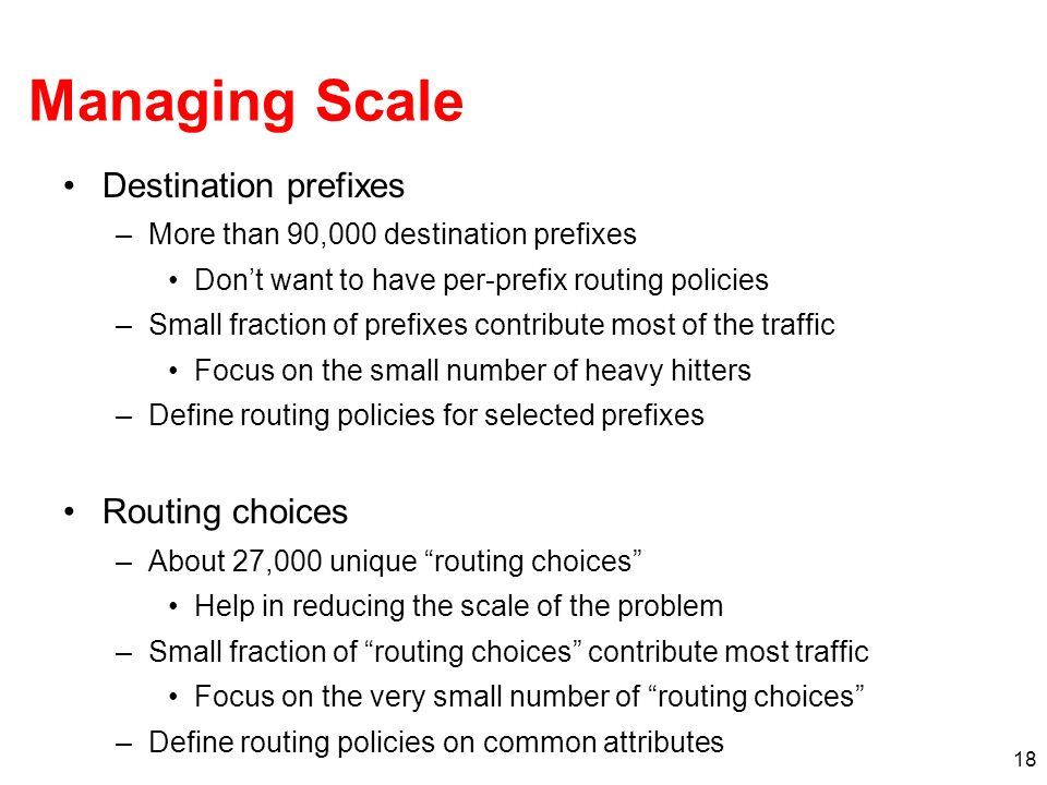 Managing Scale Destination prefixes Routing choices