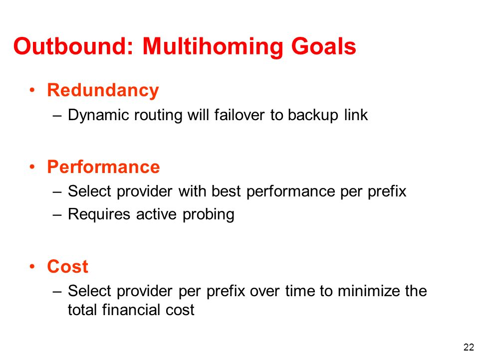 Outbound: Multihoming Goals