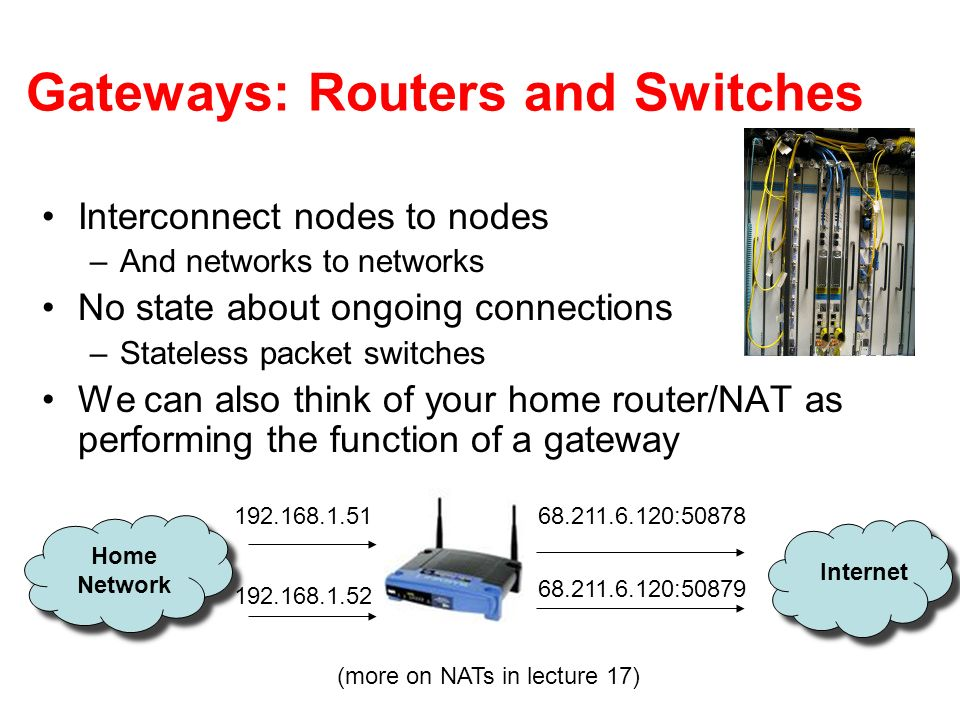 Gateways: Routers and Switches