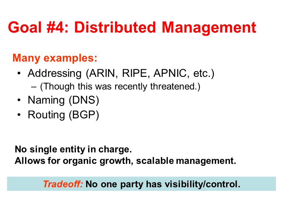 Goal #4: Distributed Management